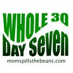 whole 30 day seven momspillshthebeans